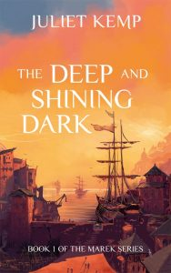 Book cover of The Deep And Shining Dark, showing a dock, a river behind it, and buildings in the distance